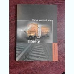 FLORETE - FLORICA MADRITSCH MARIN