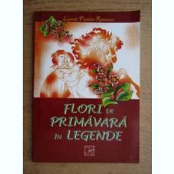 FLORI DE PRIMAVARA IN LEGENDE, LEGENDE POPULARE ROMANESTI