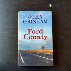 FORD COUNTY - POVESTIRI DE JOHN GRISHAM