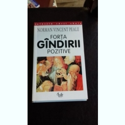 FORTA GINDIRII POZITIVE - NORMAN VINCENT PEALE