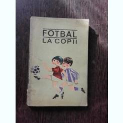FOTBAL LA COPII - ION SICLOVAN