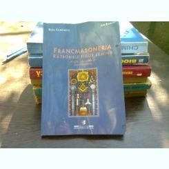 Francmasoneria. Razboaiele fiilor luminii - Radu Comanescu
