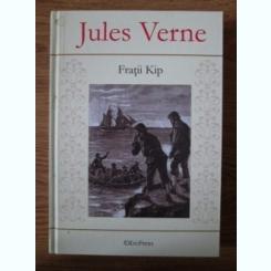FRATII KIP - JULES VERNE