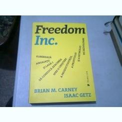 FREEDOM INC. - BRIAN M. CARNEY