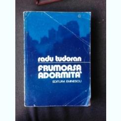 Frumoasa adormita - Radu Tudoran