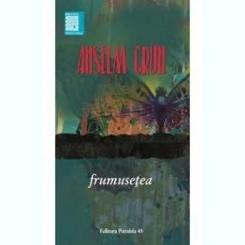 FRUMUSETEA - ANSELM GRUN