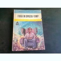 FUGA IN SPATIU-TIMP - ION HOBANA