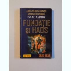 FUNDATIE SI HAOS - ISAAC ASIMOV