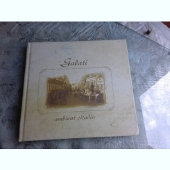 GALATI AMBIENT CITADIN - ALBUM