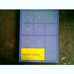 GARDE - ROBES  (CATALOG AL MUZEULUI DE TEXTILE SI IMBRACAMINTE)