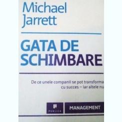 GATA DE SCHIMBARE DE MICHAEL JARRETT