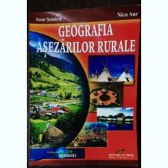 GEOGRAFIA ASEZARILOR RURALE - IOAN SANDRU NICU AURE