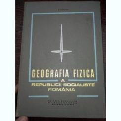 Geografia Fizica A Republicii Socialiste Romania - I. Sircu