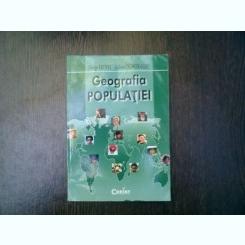 Geografia populatiei - George Erdeli, Liliana Dumitrache