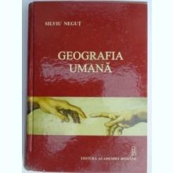 Geografia umana -SILVIU NEGUT