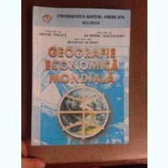 Geografie economica mondiala - Silviu Negut