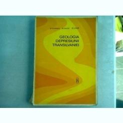 GEOLOGIA DEPRESIUNII TRANSILVANIEI - D. CIUPAGEA