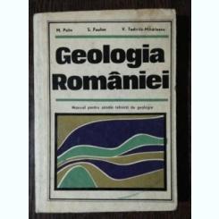 GEOLOGIA ROMANIEI - M .PELIN /S. PAULIUC/ V TODIRITA -MIHAILESCU