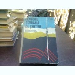 Geologie generala si de santier   (manual pentru licee industriale)