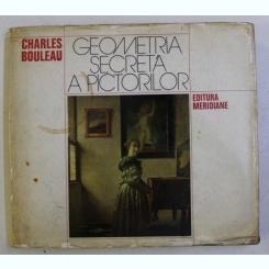 GEOMETRIA SECRETA A PICTORILOR DE CHARLES BOULEAU 1979