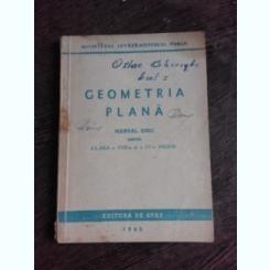 GEOMETRIE PLANA, MANUAL UNIC PENTRU CLASA A VIII-A SI A IX-A MEDIE