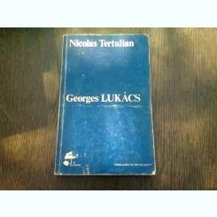 GEORGES LUKACS - NICOLAS TERTULIAN  (CARTE IN LIMBA FRANCEZA)