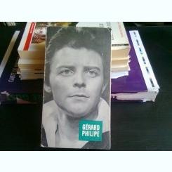 GERARD PHILIPE - CLAUDE ROY