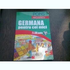 GERMANA PENTRU CEI MICI   (CONTINE CD)
