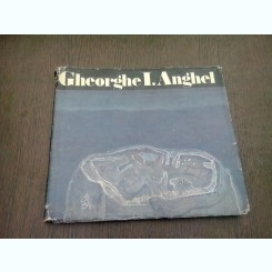 GHEORGHE I. ANGHEL - MODEST MORARIU