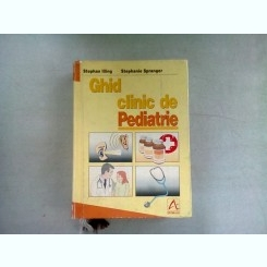 GHID CLINIC DE PEDIATRIE - STEPHAN ILLING