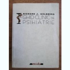 Ghid Clinic De Psihiatrie - Richard J. Goldberg