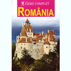 Ghid complet Romania