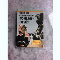 GHID DE CONVERSATIE ROMAN ARAB