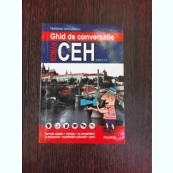 GHID DE CONVERSATIE ROMAN-CEH - HELLIANA IANCULESCU