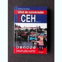 GHID DE CONVERSATIE ROMAN CEH - HELLIANA IANCULESCU