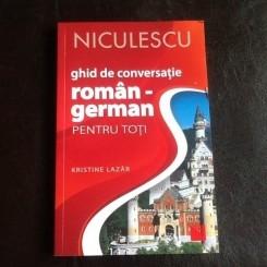 Ghid de conversatie roman german - Kristine Lazar