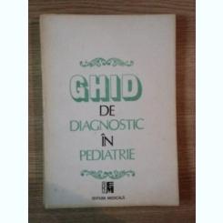 GHID DE DIAGNOSTIC IN PEDIATRIE - MIRCEA GEORMANEANU