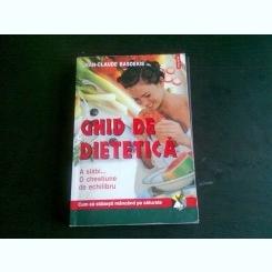 GHID DE DIETETICA - JEAN CLAUDE BASDEKIS