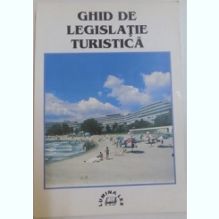 GHID DE LEGISLATIE TURISTICA, 1999