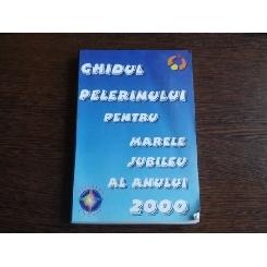Ghidul pelerinului pentru marele jubileu al anului 2000