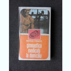 GIMNASTICA MEDICALA LA DOMICILIU - MARIAN FIRIMITA