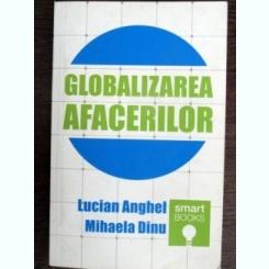 Globalizarea afacerilor - Lucian Anghel