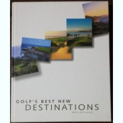 GOLF'S BEST NEW DESTINATIONS -BRIAN MCCALLEN