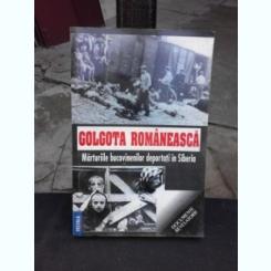 GOLGOTA ROMANEASCA, MARTURIILE BUCOVINENILOR DEPORTATI IN SIBERIA