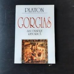 GORGIAS SAU DESPRE RETORICA DE PLATON, 2000