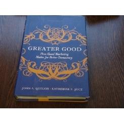 GREATE GOOD - JOHN A.QUELCH