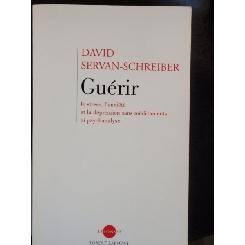 GUERIR - DAVID SERVAN SCHREIBER
