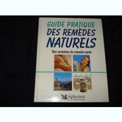 GUIDE PRATIQUE DES REMEDES NATURELS