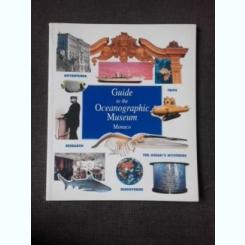 GUIDE TO THE OCEANOGRAPHIC MUSEUM, MONACO  (TEXT IN LIMBA ENGLEZA)