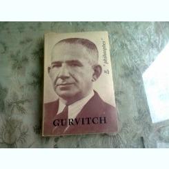 GURVITCH - GEORGES BALANDIER  (CARTE IN LIMBA FRANCEZA)